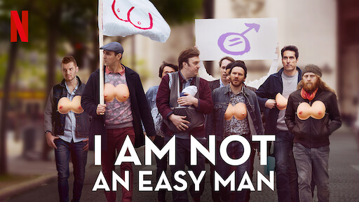 I Am Not an Easy Man